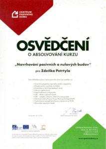 Ing. Zdeněk Petrtyl, energetický specialista, absolvoval kurz Centra pasivního domu Navrhování pasivních a nulových budov
