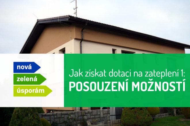 Dotace na zateplení - díl 1: Posouzení základních možností pro rodinné domy