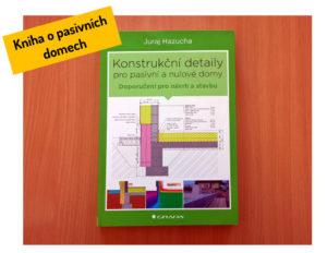 Juraj Hazucha: Konstrukční detaily pro pasivní a nulové domy